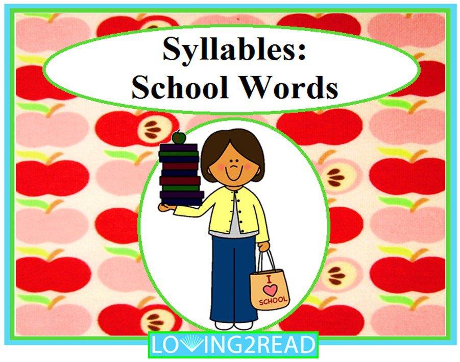 Syllables: School Words