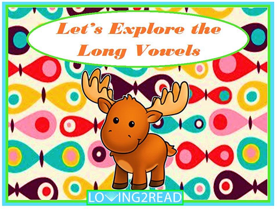 Let's Explore the Long Vowels