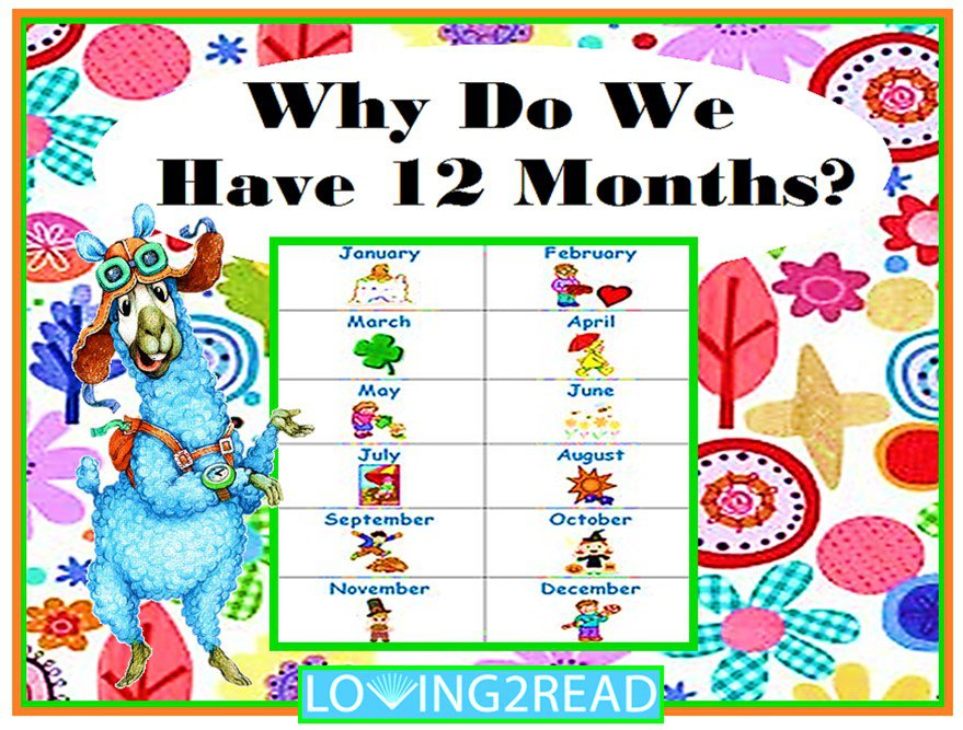 Why Do We Have 12 Months?