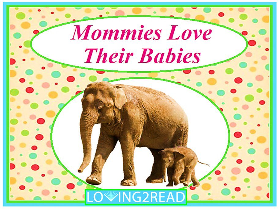 Mommies Love Their Babies
