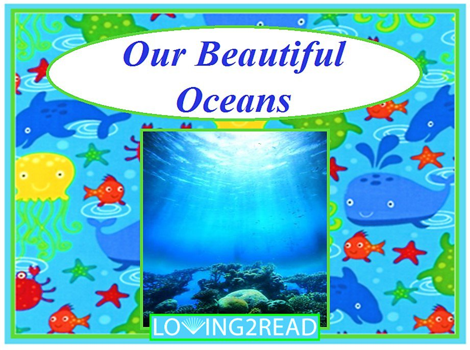 Our Beautiful Ocean