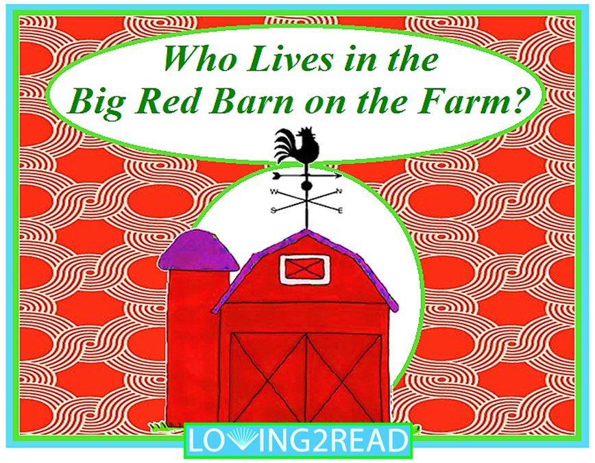 Who Lives in the Big Red Barn on the Farm?