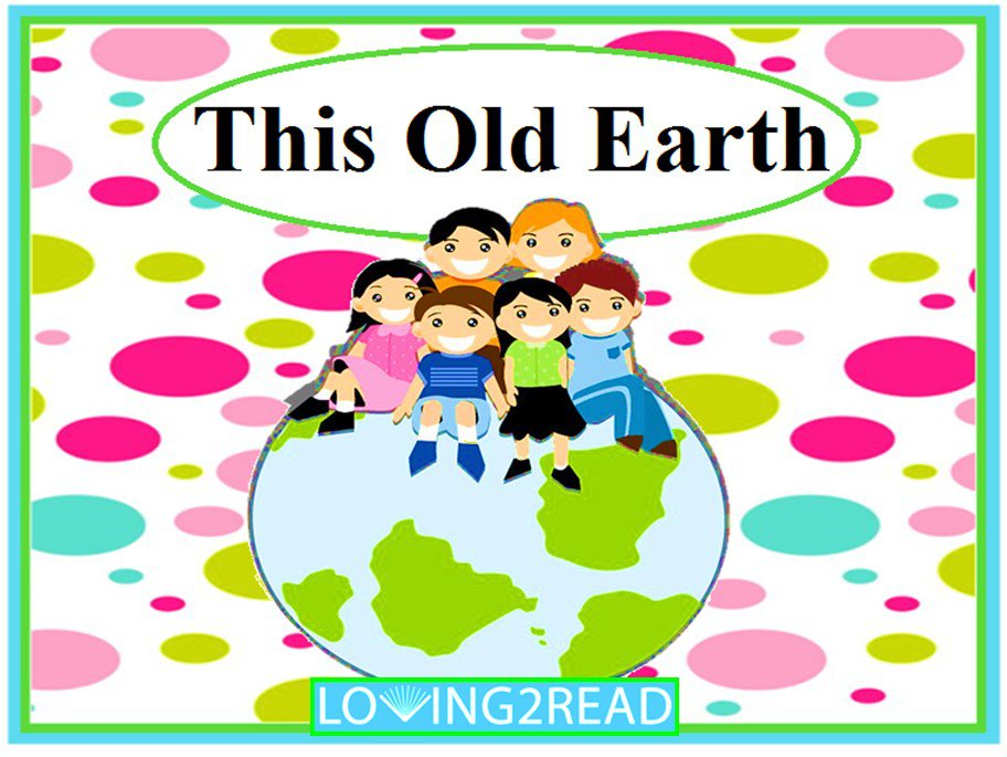 This Old Earth