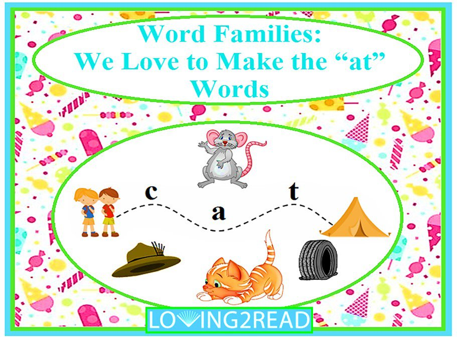 "Word Families: We Love to Make the ""at"" Words"