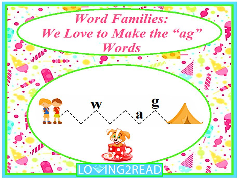 "Word Families: We Love to Make the ""ag"" Words"