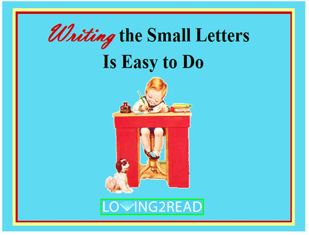 Writing the Small Letters is Easy to Do