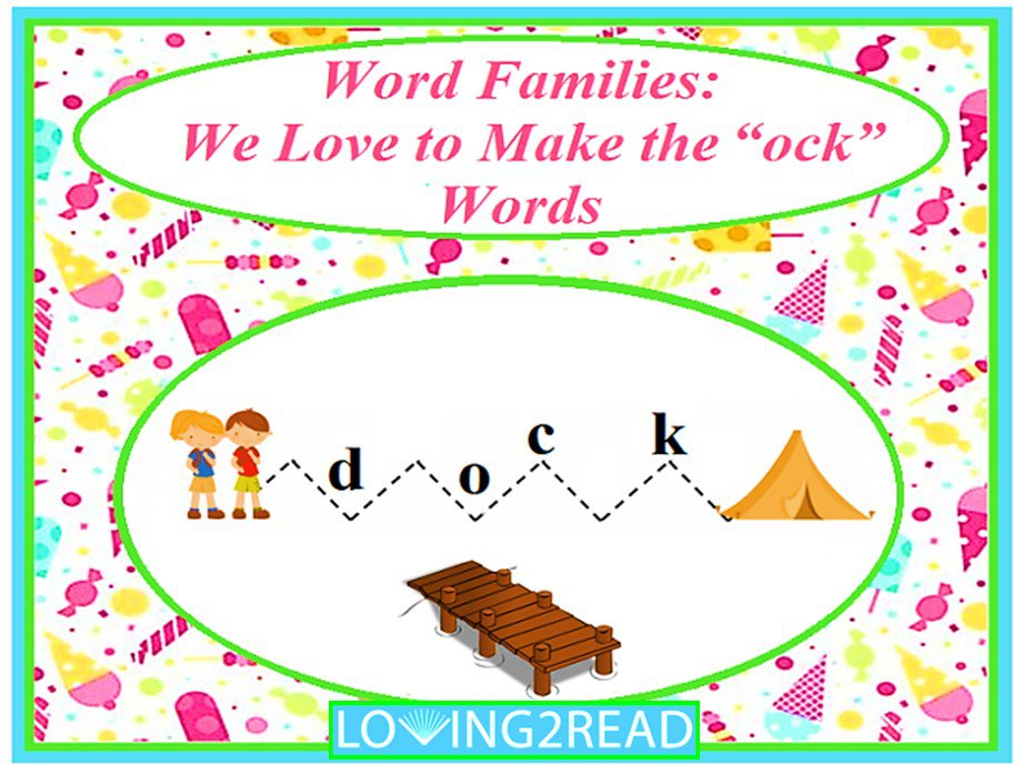 "Word Families: We Love to Make the ""ock"" Words"