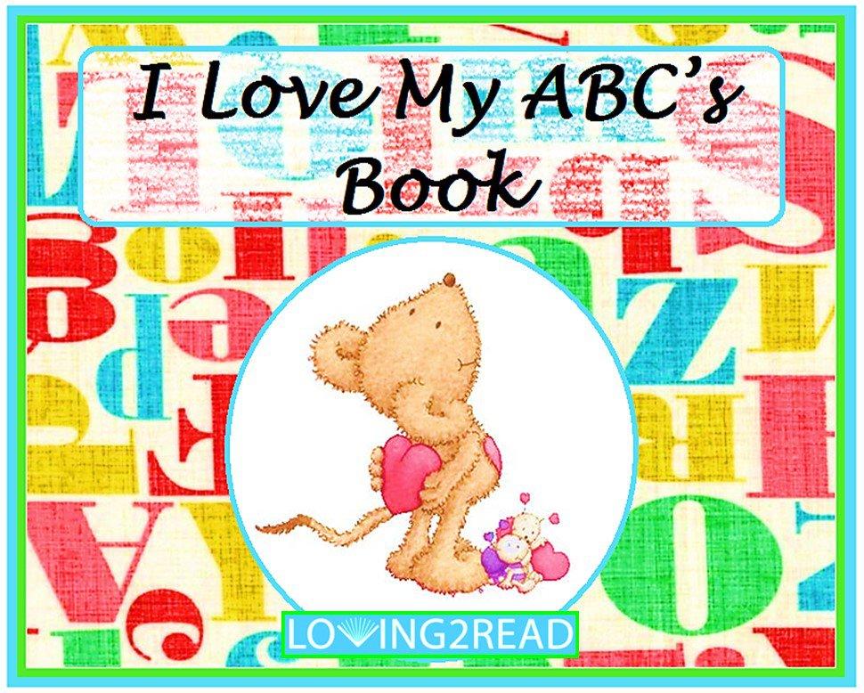 I Love My ABC's Book