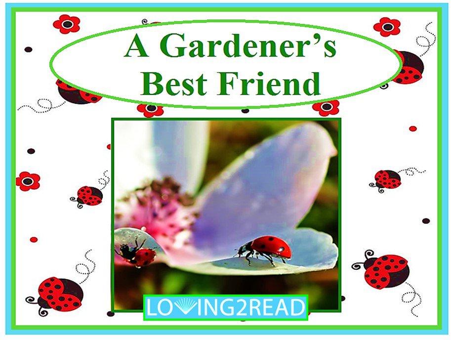 A Gardener's Best Friend