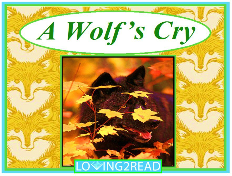 A Wolf's Cry