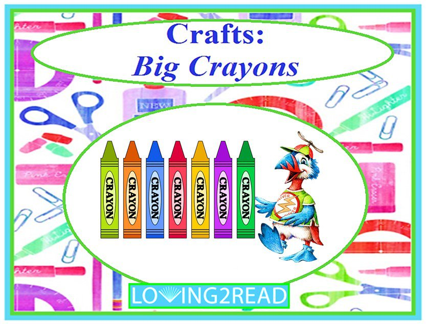 Crafts: Big Crayons