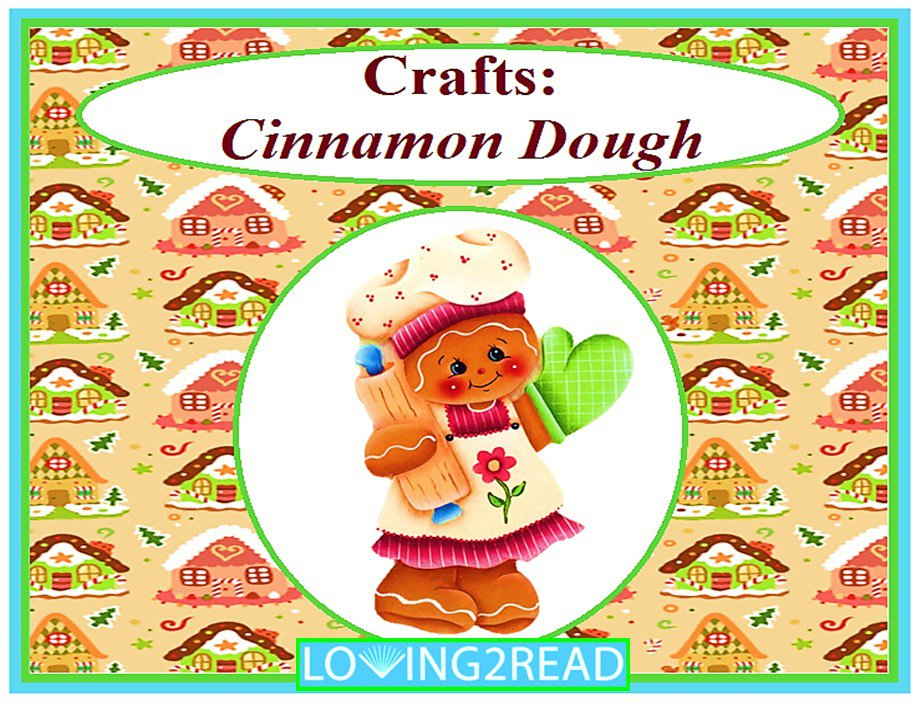 Crafts: Cinnamon Dough