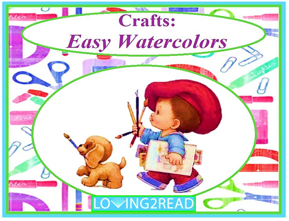 Crafts: Easy Watercolors