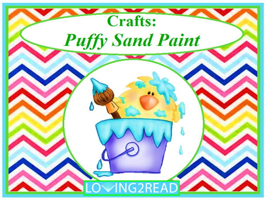 Crafts: Puffy Sand Paint