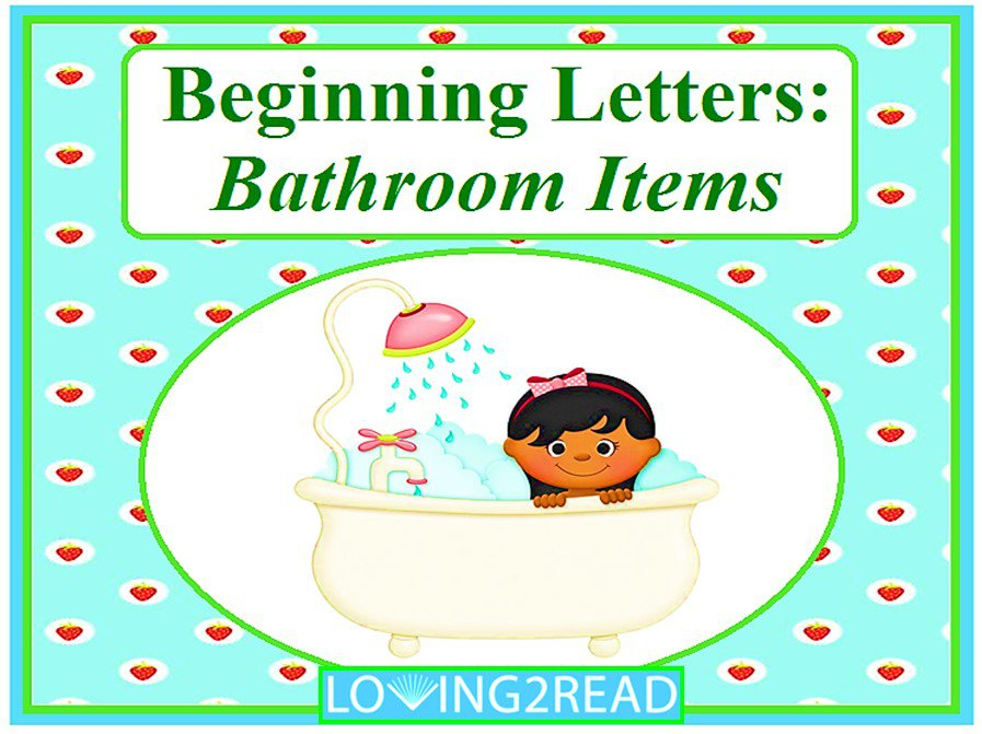 Beginning Letters: Bathroom Items