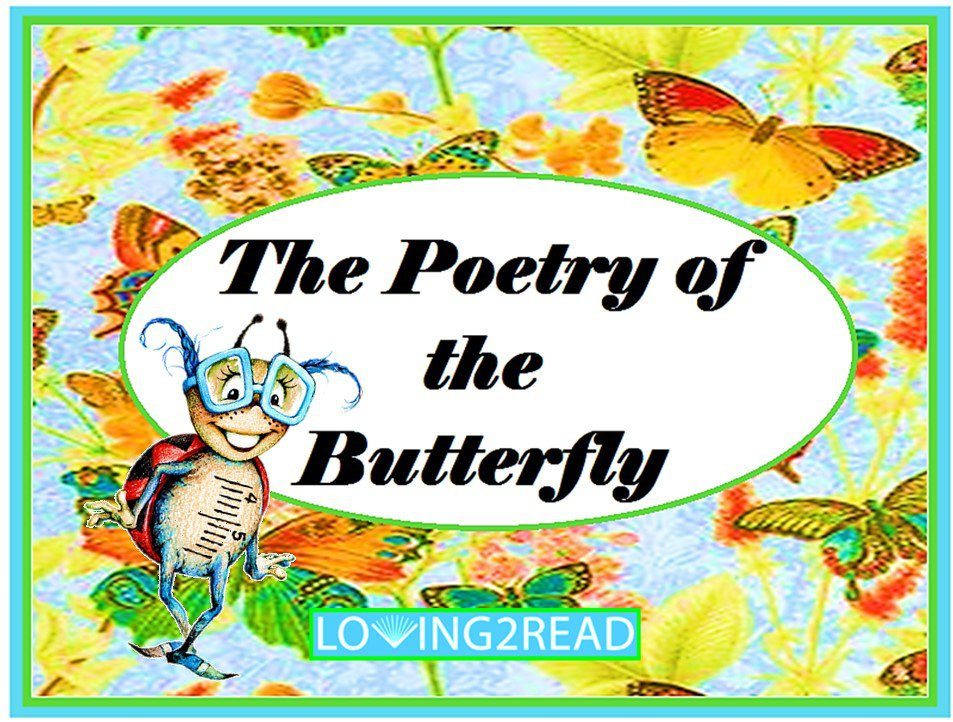 The Poetry of the Butterfly