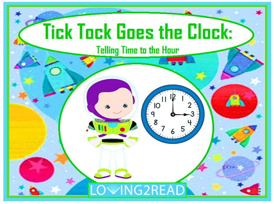Tick Tock Goes the Clock: Telling Time to the Hour