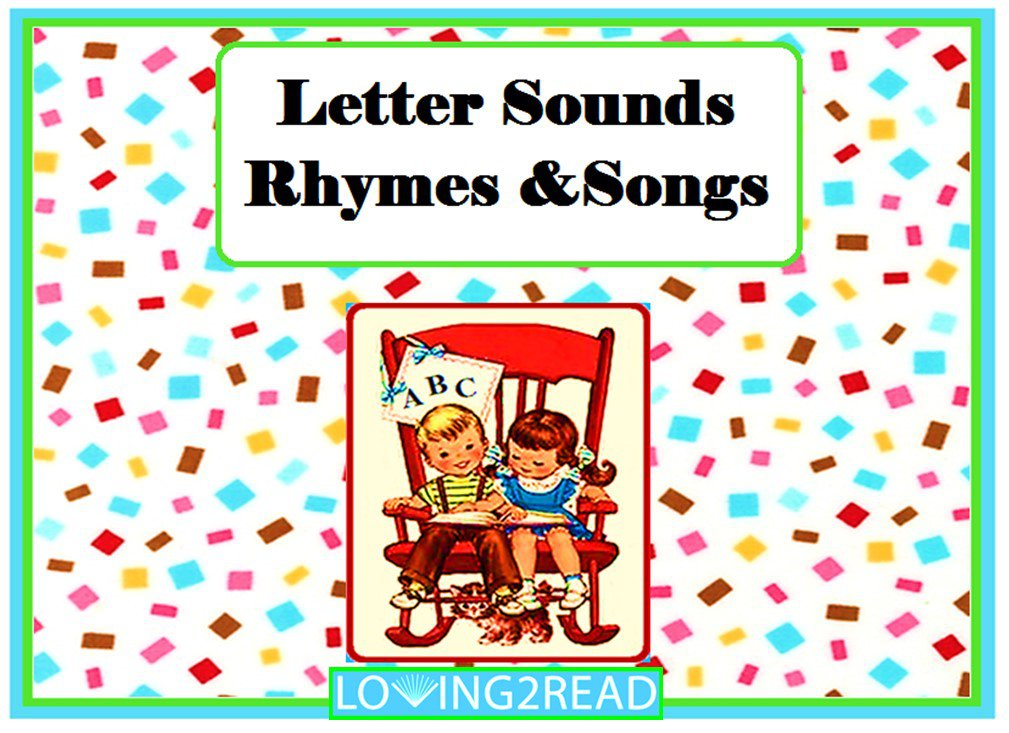 Letter Sounds Rhymes & Songs