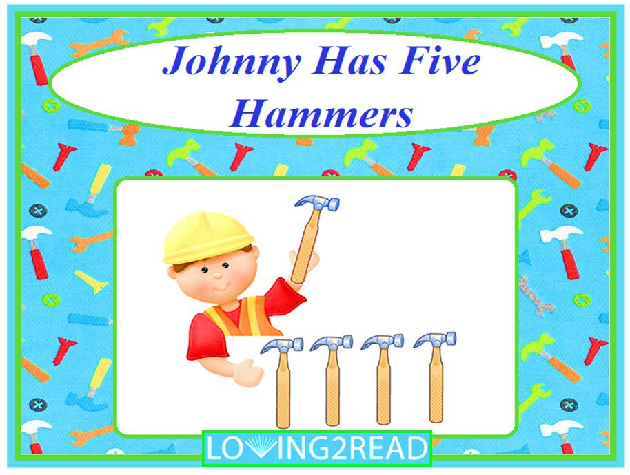 Johnny Has Five Hammers