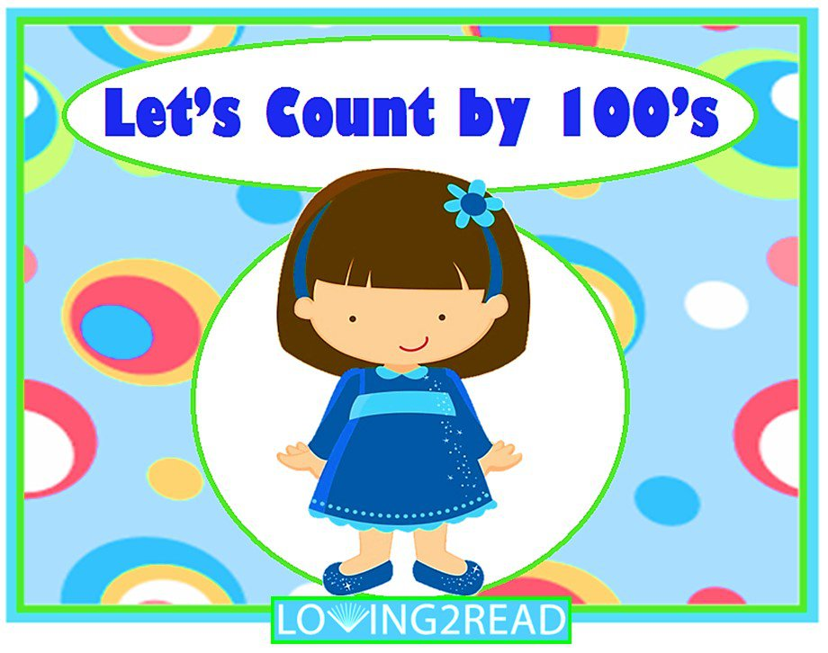 Let's Count by 100's