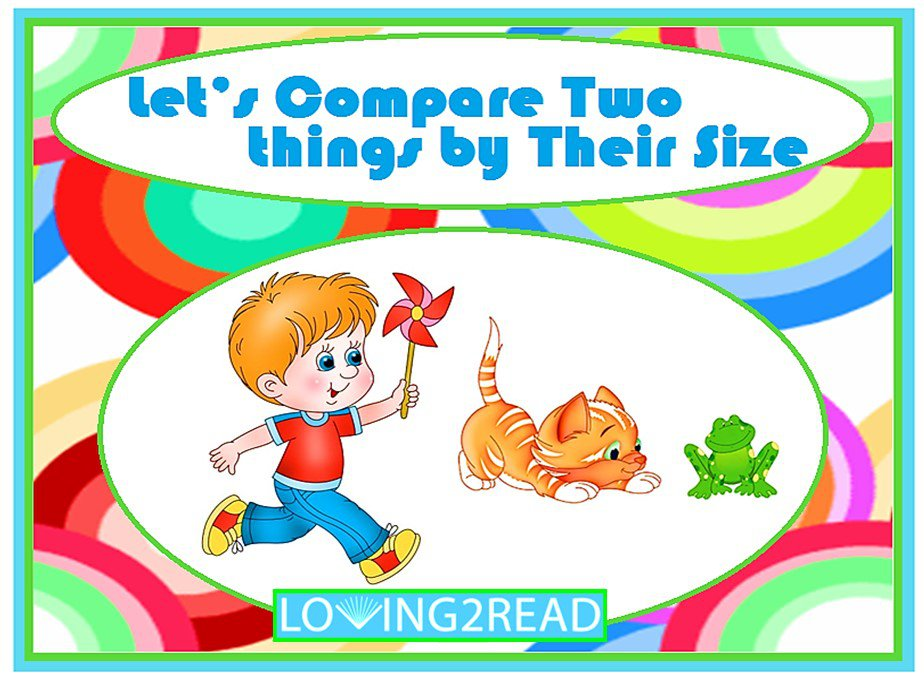Let's Compare Two things by Their Size