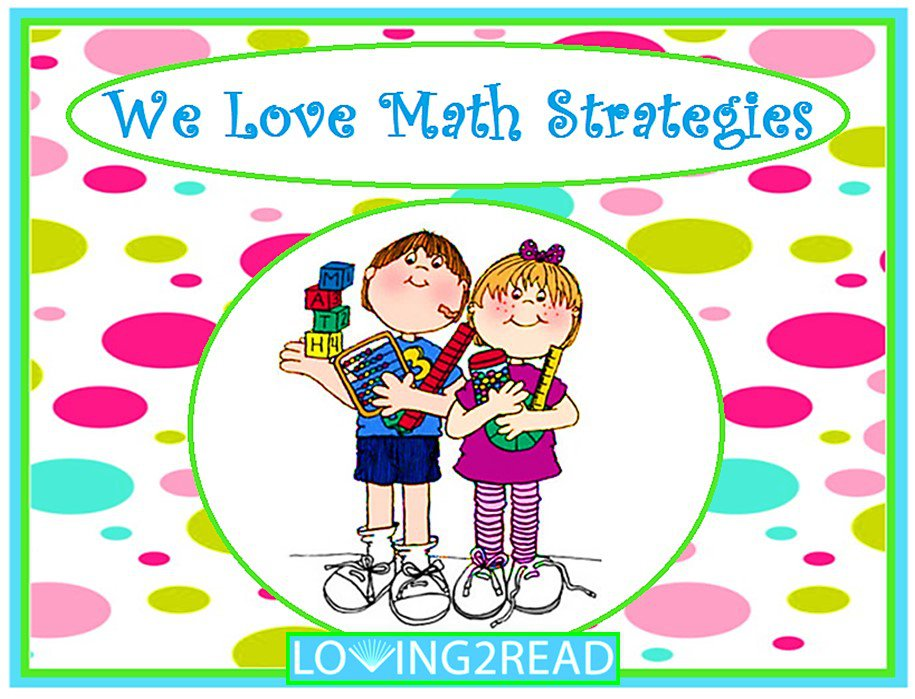 We Love Math Strategies