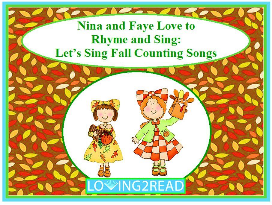 Nina and Faye Love to Rhyme and Sing: Let's Sing Fall Counting Songs