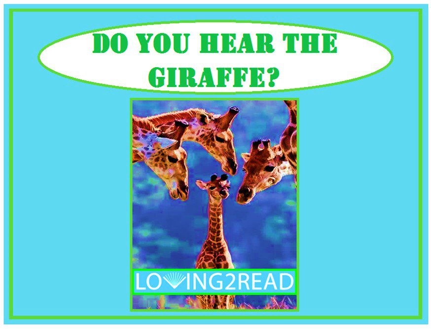 Do You Hear the Giraffe?