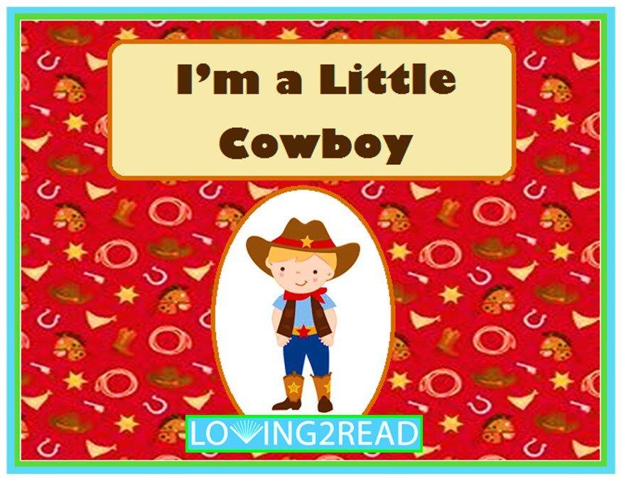 I'm a Little Cowboy
