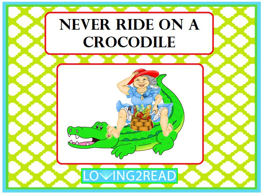 Never Ride on a Crocodile