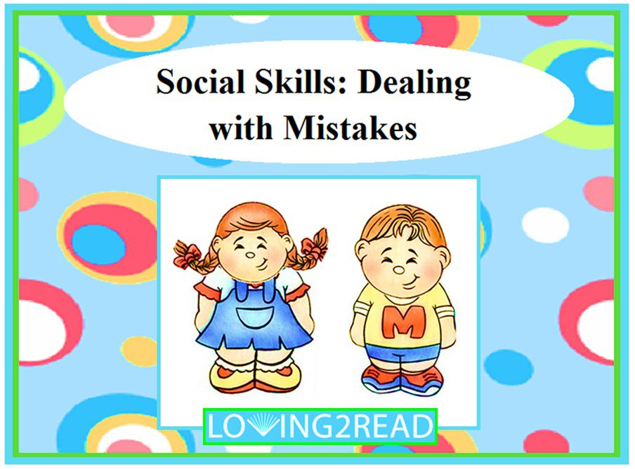 Social Skills: Dealing with Mistakes