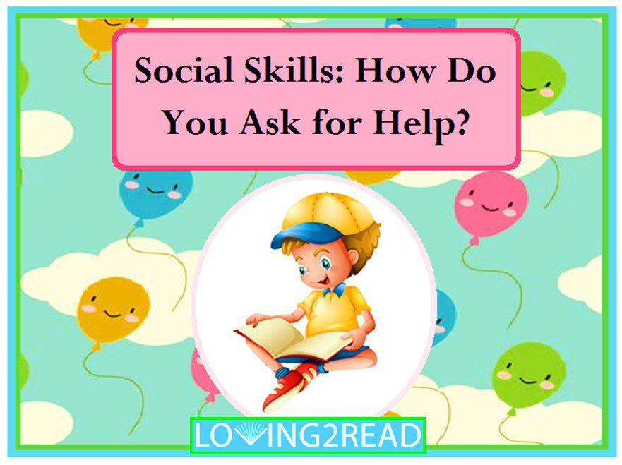 Social Skills: How Do You Ask for Help?