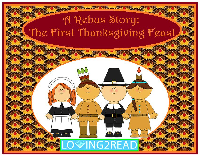 A Rebus Story: The First Thanksgiving Feast
