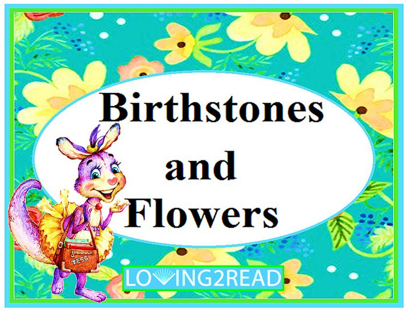 Birthstones and Flowers