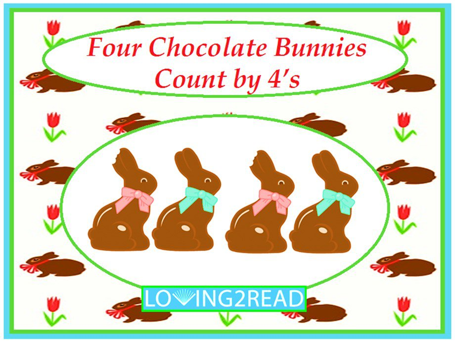 Four Chocolate Bunnies Count by 4's