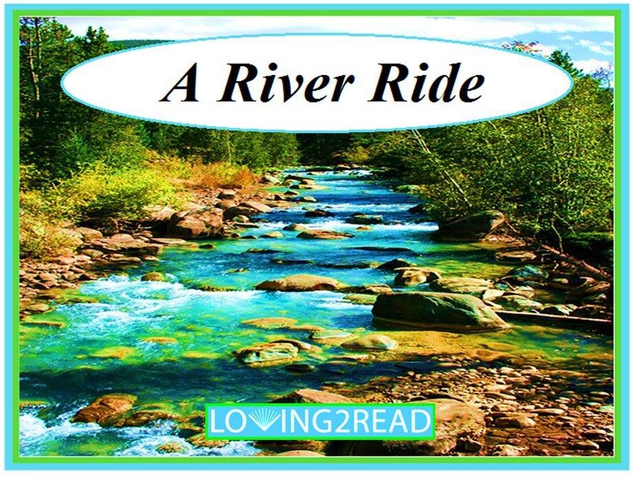 A River Ride