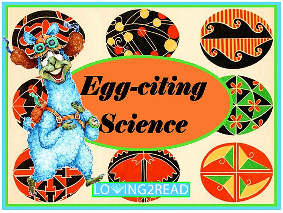 Egg-citing Science