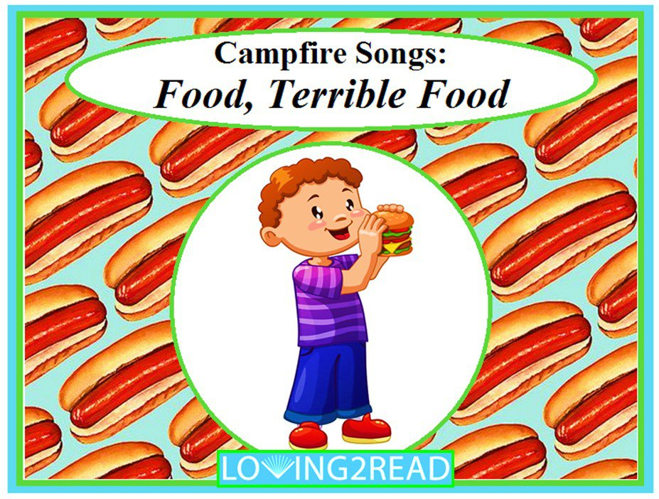 Campfire Songs: Food, Terrible Food
