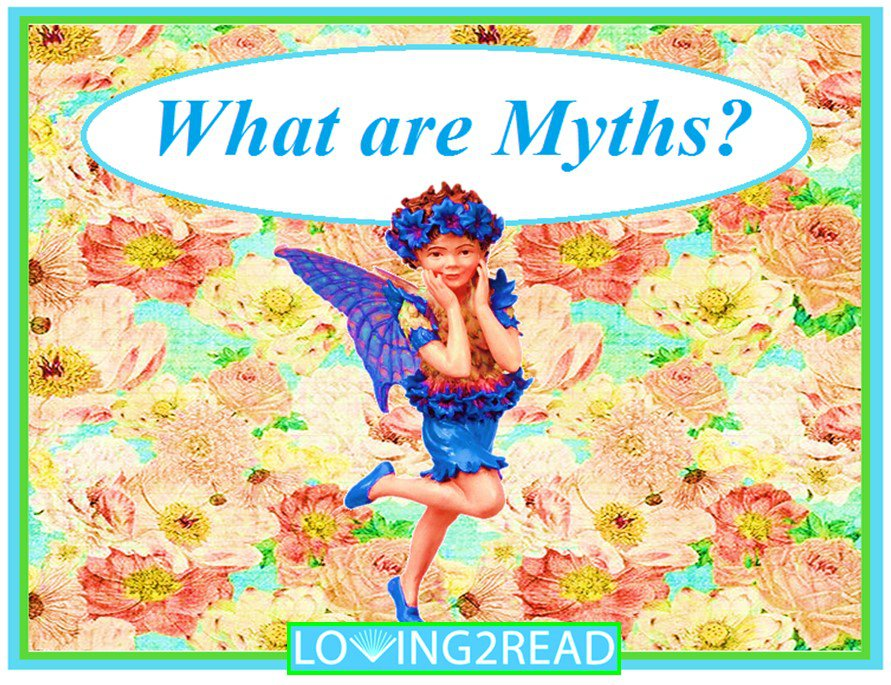 What are Myths?