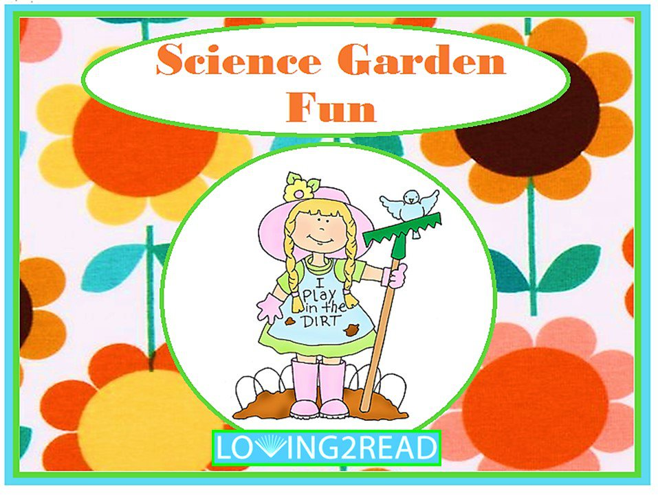 Science Garden Fun