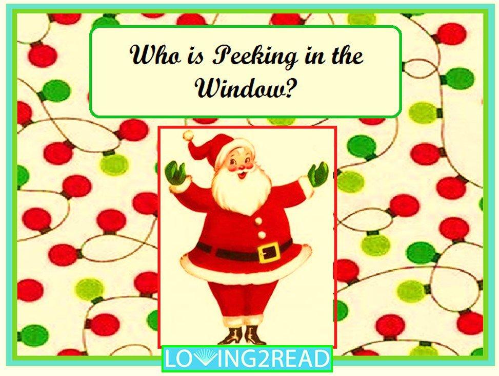 Who is Peeking in the Window?