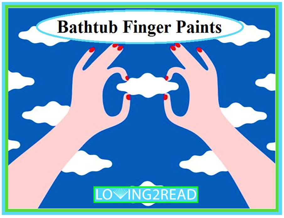 Bathtub Finger Paints