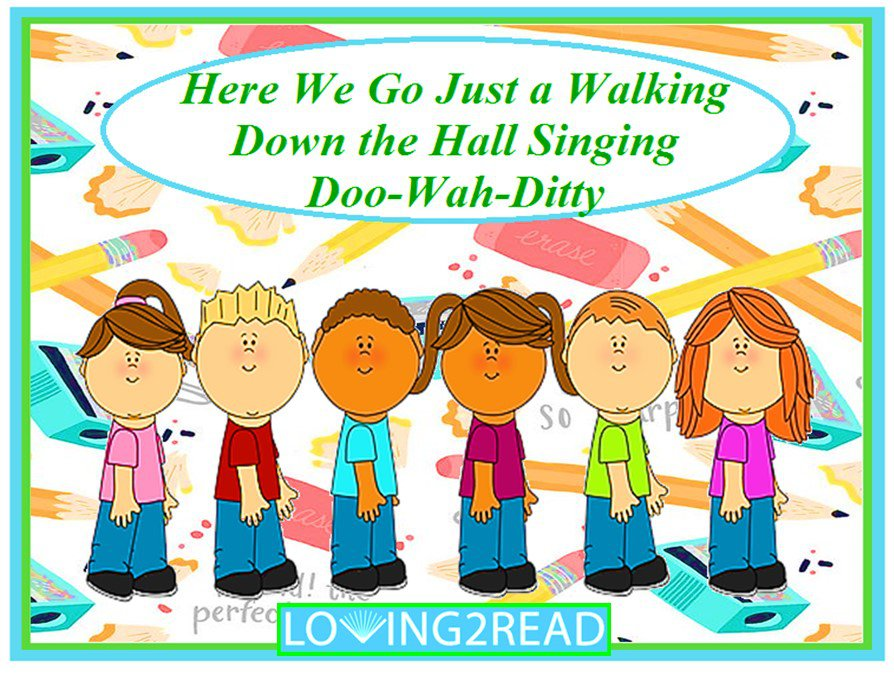 Here We Go Just a Walking Down the Hall Singing