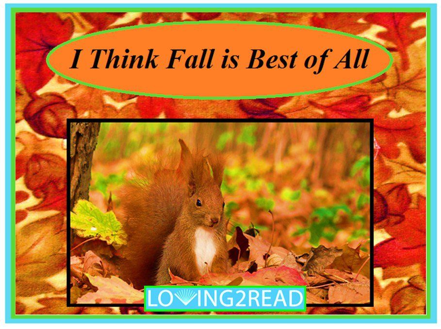 I Think Fall is Best of All