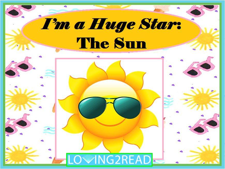 I'm a Huge Star: The Sun