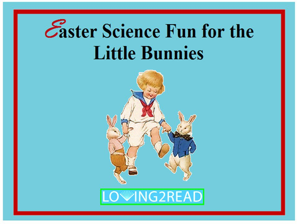 Easter Science Fun for the Little Bunnies