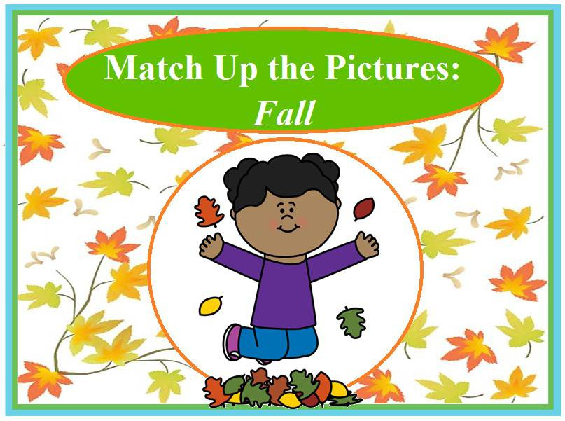 Match Up the Pictures: Fall