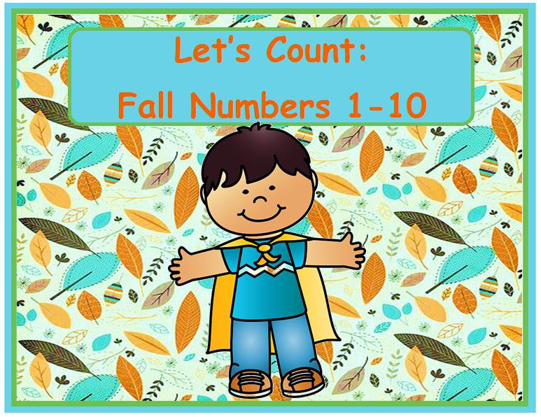 Let's Count:  Fall Numbers 1 – 10