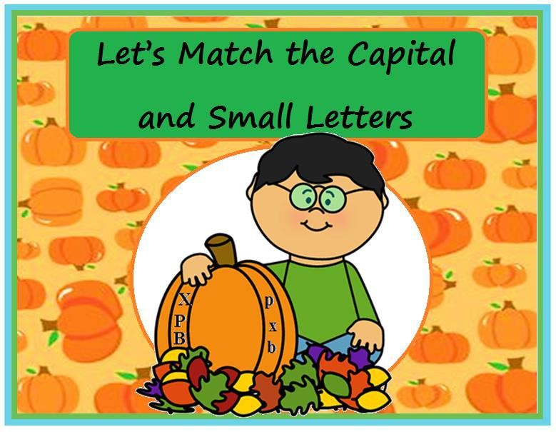 Let's Match the Capital and Small Letters (Fall)