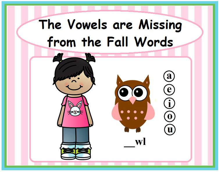 The Vowels are Missing from the Fall Words